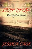 Last Stop (The Sighted Series)