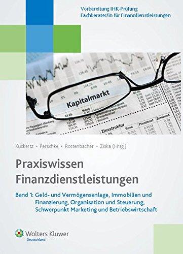 praxiswissen-finanzdienstleistungen-band-1-geld-und-vermogensanlage-immobilien-und-finanzierung-orga