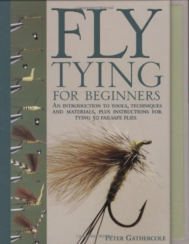 fly tying for beginners an introduction to tools
