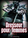 Dresseur pour femmes - volume 3
