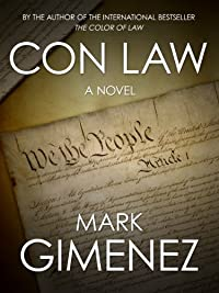 Con Law by Mark Gimenez ebook deal