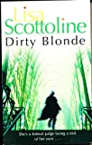 Lisa Scottoline Dirty Blonde