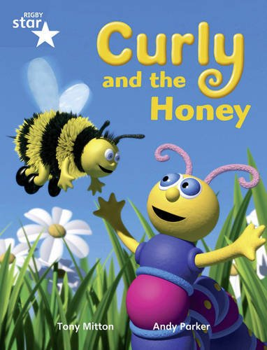 Rigby Star Guided Year 1/P2 Blue Level: Curly and the Honey (6 Pack) Framework Edition (Star Phonics Opportunity Readers