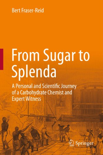 from-sugar-to-splenda-a-personal-and-scientific-journey-of-a-carbohydrate-chemist-and-expert-witness