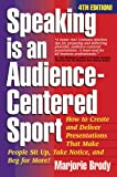 Speaking is an Audience-Centered Sport