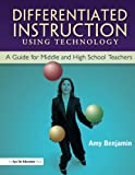 img - for Differentiated Instruction Using Technology: A Guide for Middle & HS Teachers book / textbook / text book