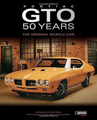 pontiac-gto-50-years-the-original-muscle-car-by-holmstrom-darwin-2015-hardcover