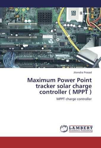 Maximum Power Point tracker solar charge controller