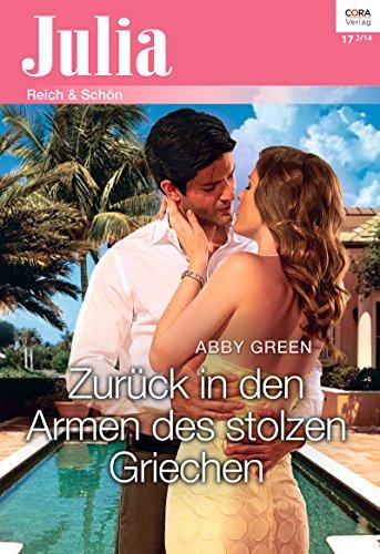 Abby Green - Zurück in den Armen des stolzen Griechen (Julia)