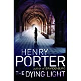 The Dying Lightby Henry Porter