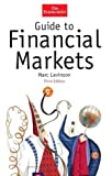 img - for Guide to Financial Markets, Third Edition (The Economist Series) book / textbook / text book