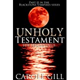 Unholy Testament - The Beginnings (The Blackstone Vampires)