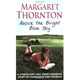 Above the Bright Blue Skyby Margaret Thornton