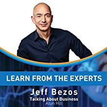 Learn from the Experts: Jeff Bezos Audiobook by Alun Hill Narrated by Kelly Rhodes