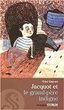 """Afficher """"Jacquot et le grand-père indigne"""""""
