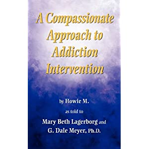 Learn more about the book, A Compassionate Approach to Addiction Intervention