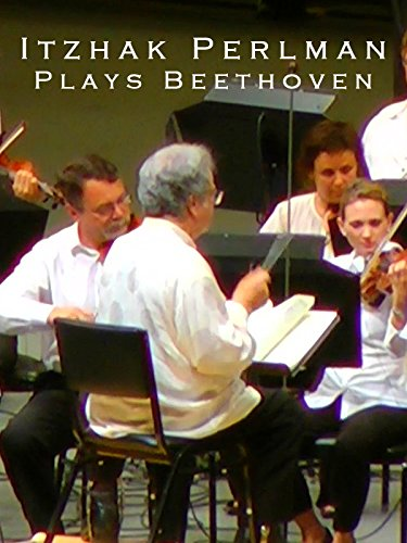 Itzhak Perlman Plays Beethoven on Amazon Prime Video UK