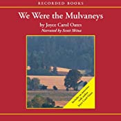 We Were the Mulvaneys | [Joyce Carol Oates]