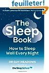 The Sleep Book: How to Sleep Well Eve...