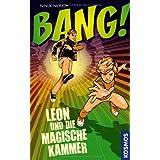 """BANG! Leon und die magische Kammervon """"Ninuk Niduoh"""""""