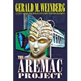 The Aremac Project ~ Gerald M. Weinberg
