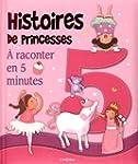 Histoires de princesses � raconter en...