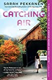 Catching Air: A Novel