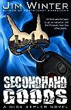 Second Hand Goods (Nick Kepler Book 2)