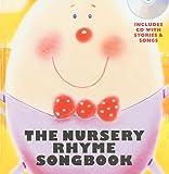 The Nursery Rhyme Songbook