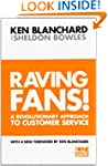 Raving Fans : A Revolutionary Approac...