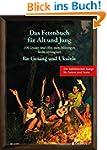 Das Fetenbuch für Alt und Jung: 100 L...