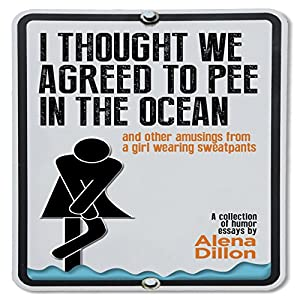 I Thought We Agreed to Pee in the Ocean Audiobook