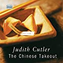 The Chinese Takeout (       UNABRIDGED) by Judith Cutler Narrated by Diana Bishop