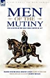 Men of the Mutiny: Two Accounts of the Great Indian Mutiny of 1857 (Eyewitness to War)