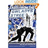 Tales from the Gwladys Street: Stories from Players and Fans Chronicling More Than 50 Years of Everton FC