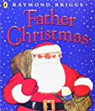 Father Christmas (Picture Puffin) (0140501258) by Briggs, Raymond