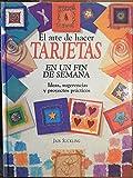 img - for El arte de hacer Tarjetas en un fin de semana book / textbook / text book