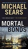 Mortal Bonds (Jason Stafford Book 2)