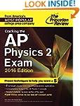 Cracking the AP Physics 2 Exam, 2016...