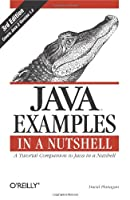 Java Examples in a Nutshell, 3rd Edition Front Cover
