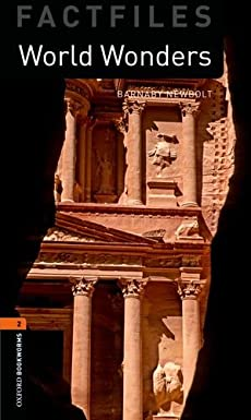 Factfiles: World Wonders (Oxford Bookworms ELT)