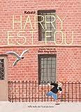 Harry est fou