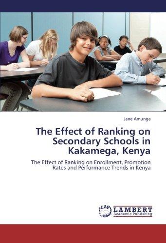 The Effect of Ranking on Secondary Schools in Kakamega, Kenya