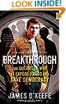 Breakthrough: Our Guerilla War to Exp...