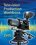 Student Workbook for Zettl?s Televisi...