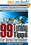 99 TuningTipps f�r Ihren Fernseher -...