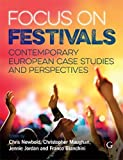 Focus On Festivals: Contemporary European case studies and perspectives