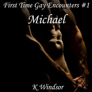 First Time Gay Encounters #1 Audiobook