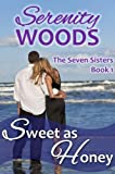 Sweet as Honey (The Seven Sisters)