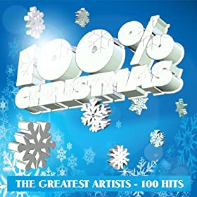 Amazon - 100% Christmas - The Greatest Artists 100 Hits - $5.99